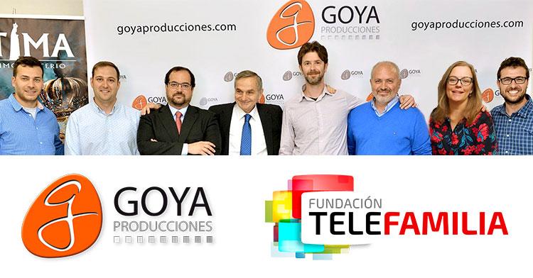 Goya Producciones & Fundación Telefamilia